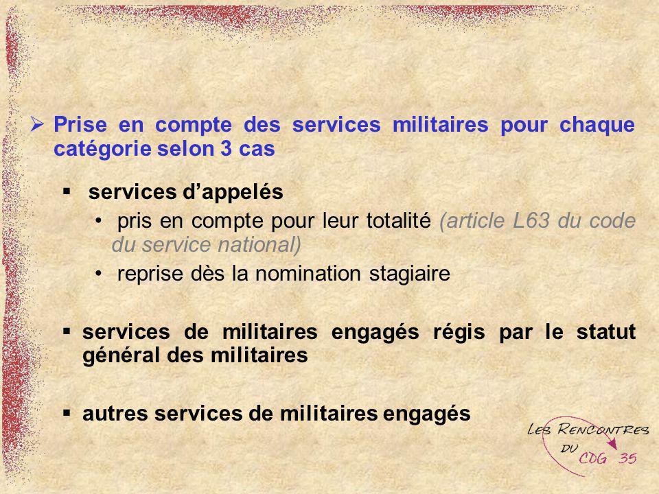 Prise en compte des services militaires pour chaque catégorie selon 3 cas