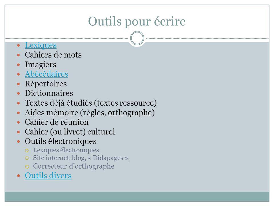 Outils pour écrire Outils divers Lexiques Cahiers de mots Imagiers