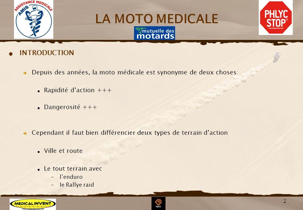 LA MOTO MEDICALE INTRODUCTION