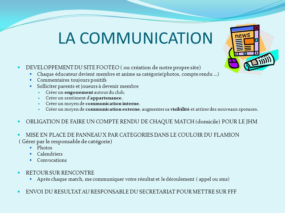 LA COMMUNICATION DEVELOPPEMENT DU SITE FOOTEO ( ou création de notre propre site)