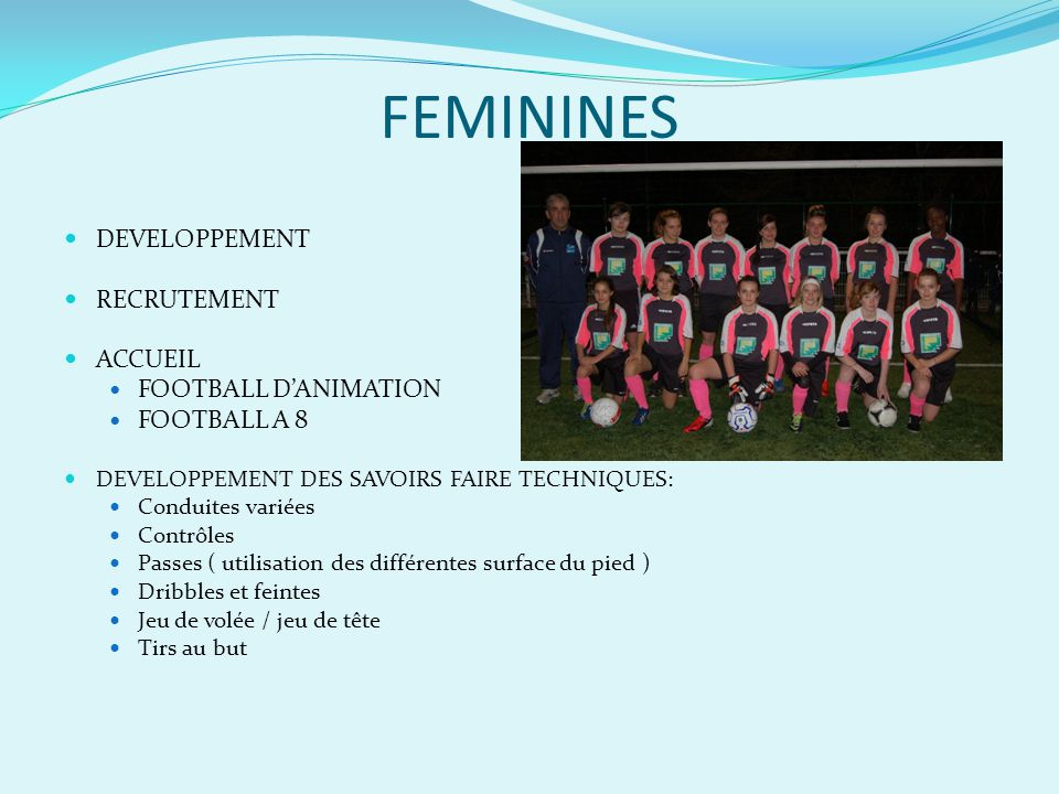 FEMININES DEVELOPPEMENT RECRUTEMENT ACCUEIL FOOTBALL D'ANIMATION
