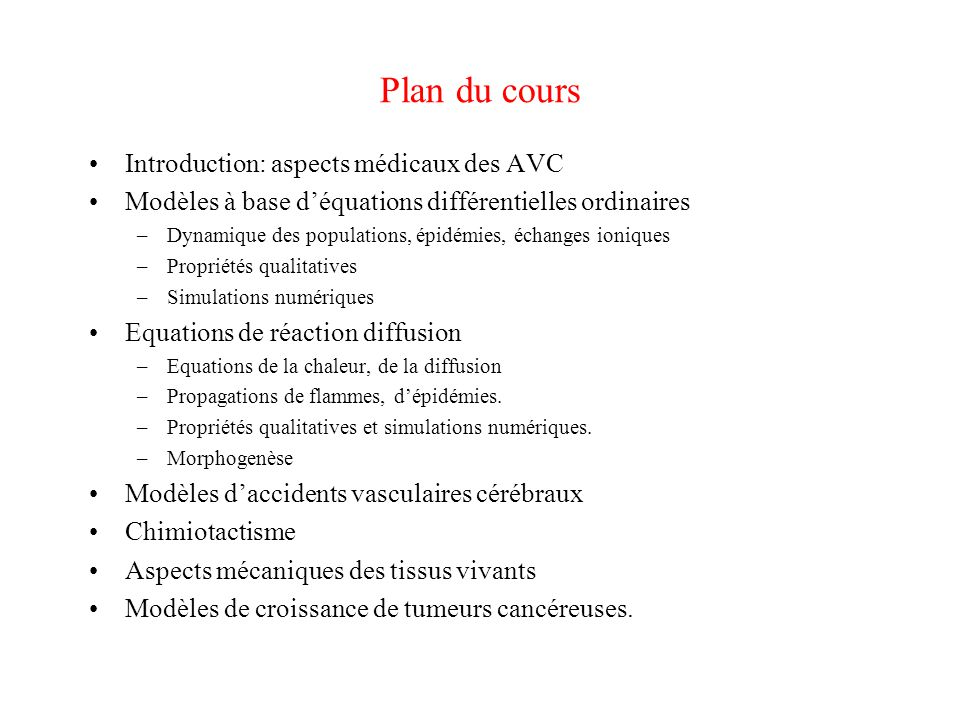 Plan du cours Introduction: aspects médicaux des AVC