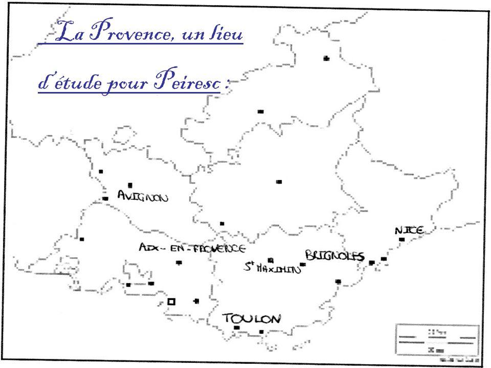 La Provence, un lieu d'étude pour Peiresc :