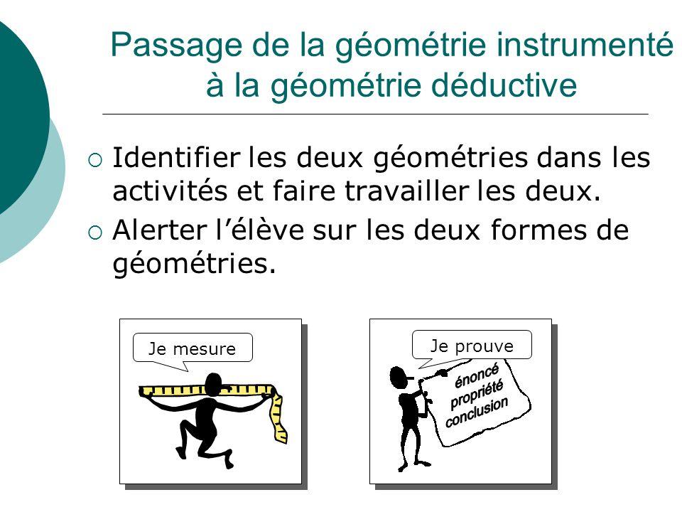 Passage de la géométrie instrumenté à la géométrie déductive