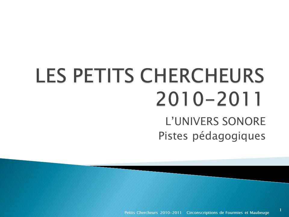 LES PETITS CHERCHEURS 2010-2011