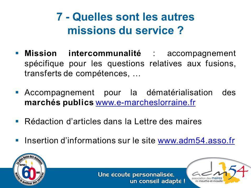 7 - Quelles sont les autres missions du service