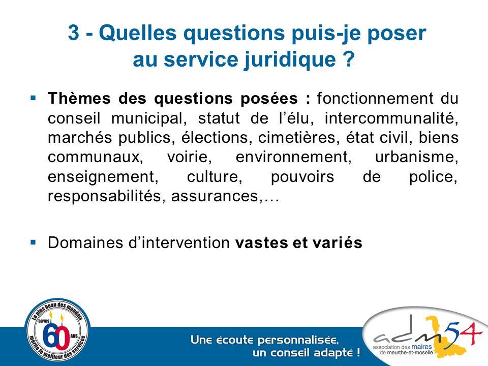 3 - Quelles questions puis-je poser au service juridique