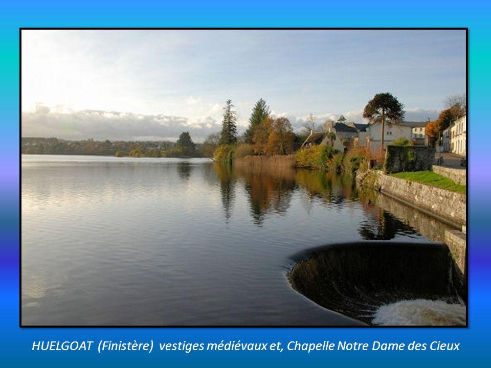 HUELGOAT (Finistère) vestiges médiévaux et, Chapelle Notre Dame des Cieux
