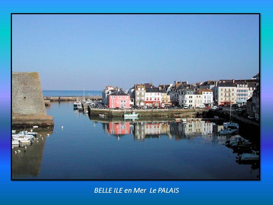 BELLE ILE en Mer Le PALAIS