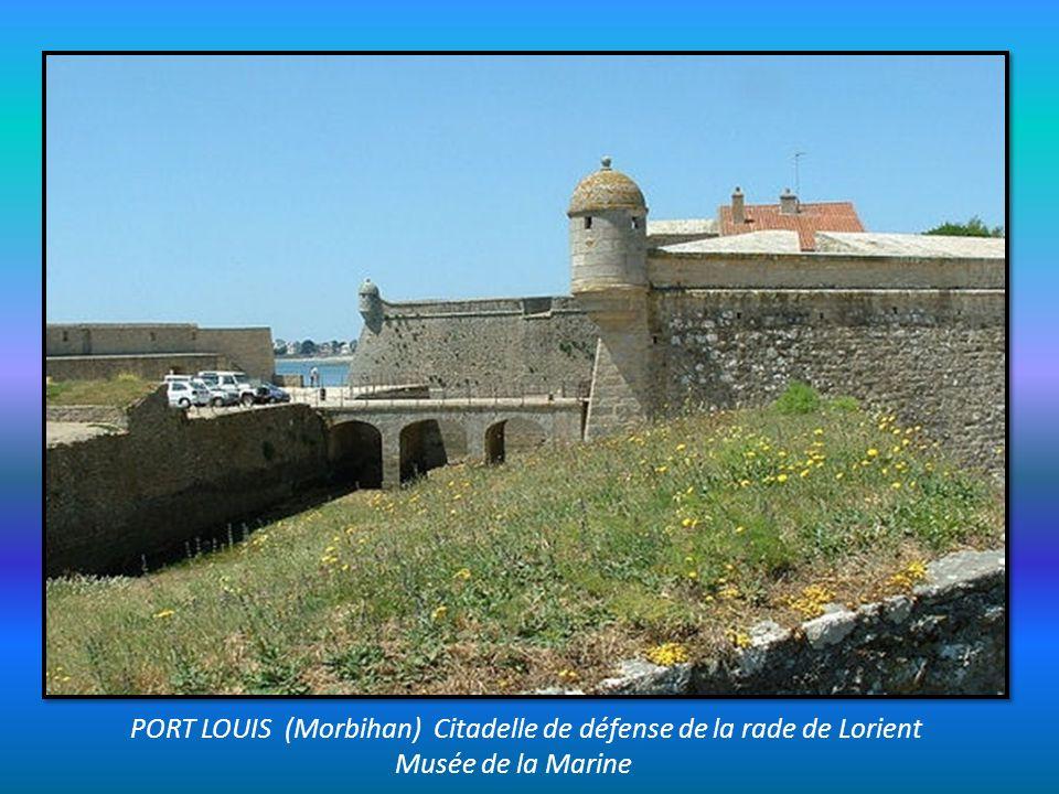 PORT LOUIS (Morbihan) Citadelle de défense de la rade de Lorient