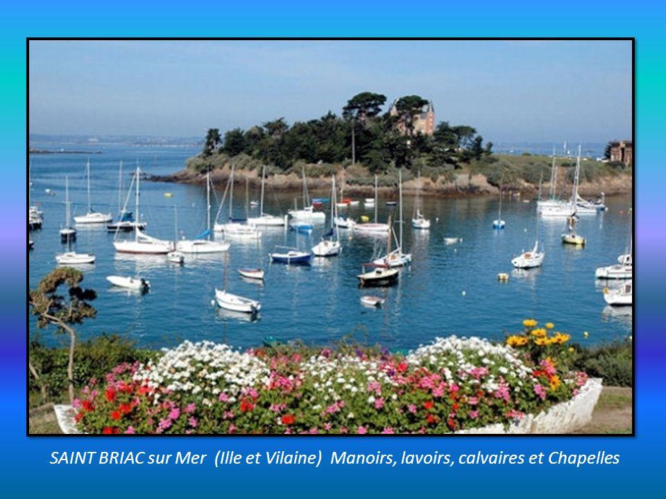 SAINT BRIAC sur Mer (Ille et Vilaine) Manoirs, lavoirs, calvaires et Chapelles