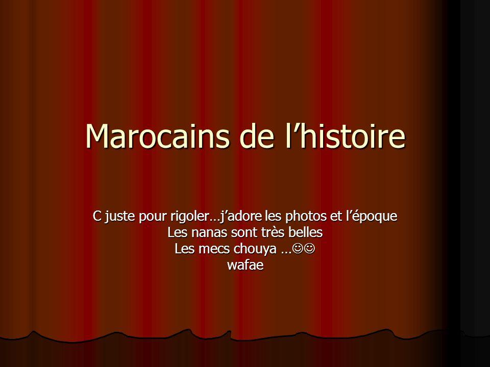 Marocains de l'histoire