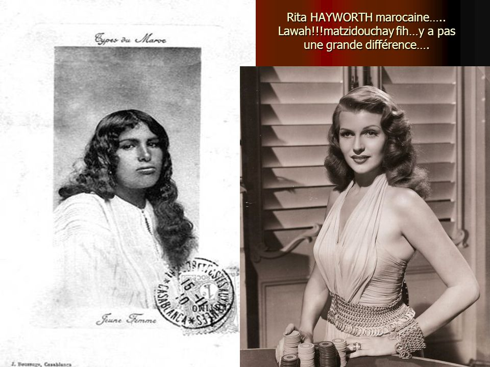 Rita HAYWORTH marocaine…. Lawah