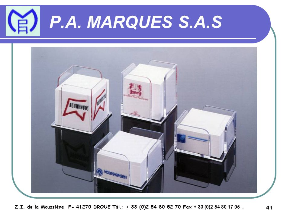 P.A. MARQUES S.A.S Z.I.