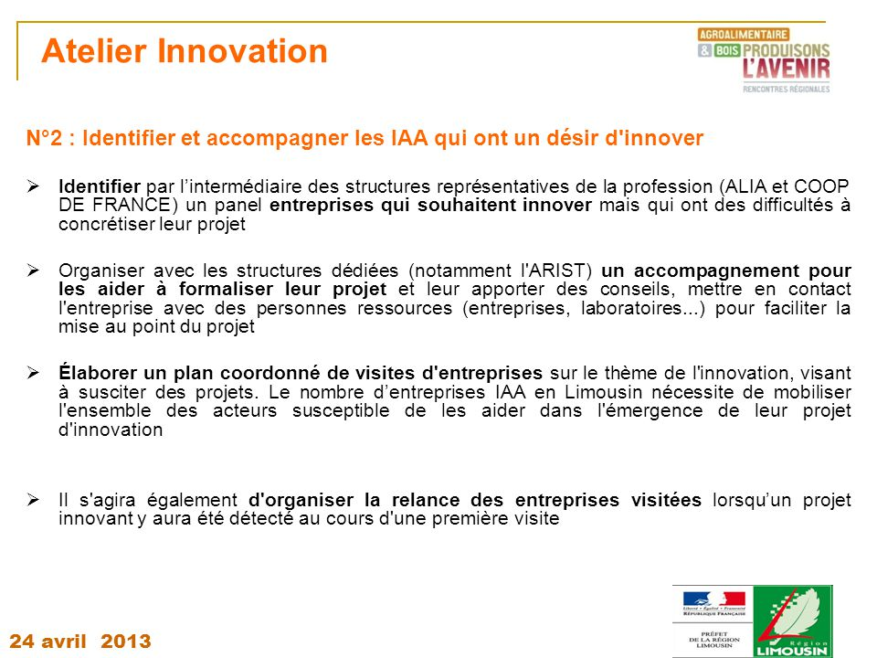 Atelier Innovation N°2 : Identifier et accompagner les IAA qui ont un désir d innover.