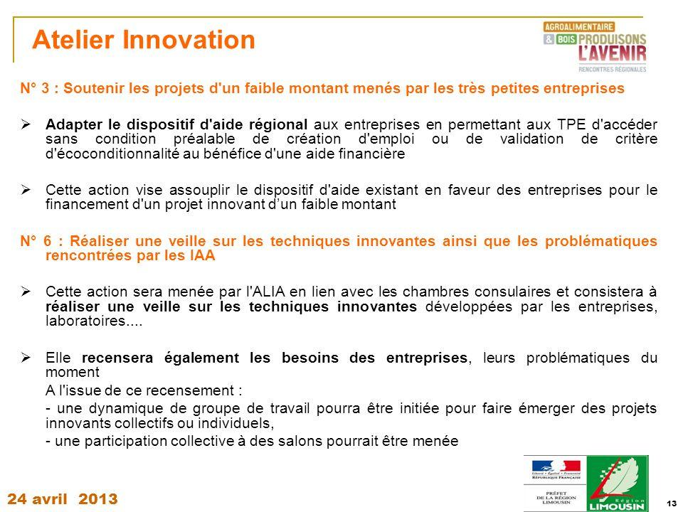 Atelier Innovation N° 3 : Soutenir les projets d un faible montant menés par les très petites entreprises.