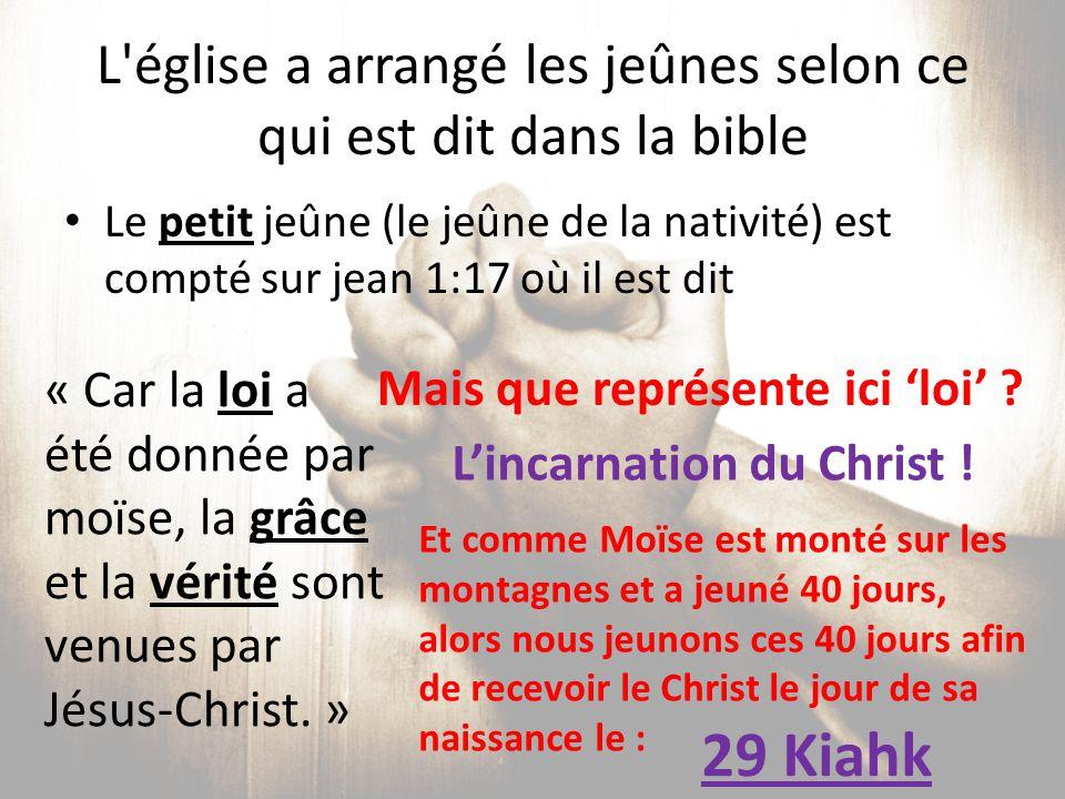 L église a arrangé les jeûnes selon ce qui est dit dans la bible