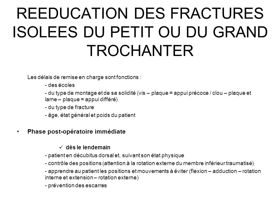 REEDUCATION DES FRACTURES ISOLEES DU PETIT OU DU GRAND TROCHANTER