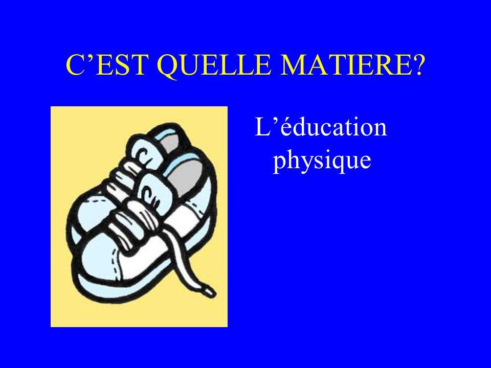 C'EST QUELLE MATIERE L'éducation physique