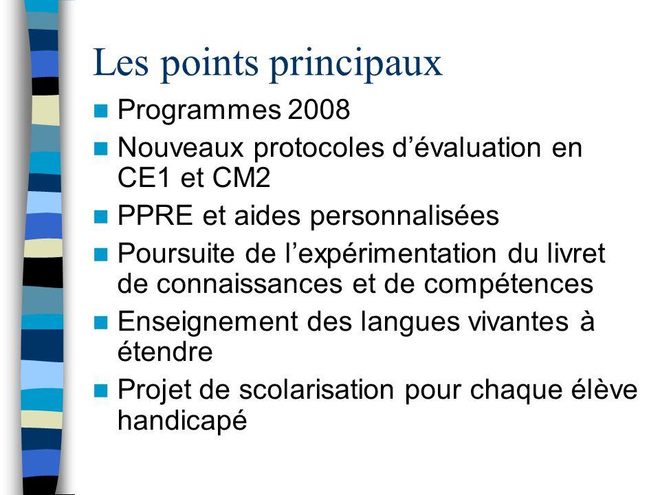 Les points principaux Programmes 2008