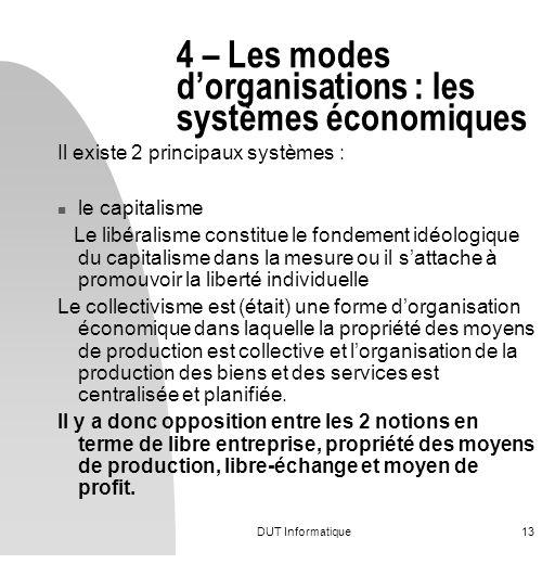 4 – Les modes d'organisations : les systèmes économiques