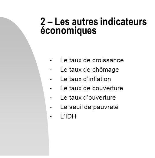 2 – Les autres indicateurs économiques