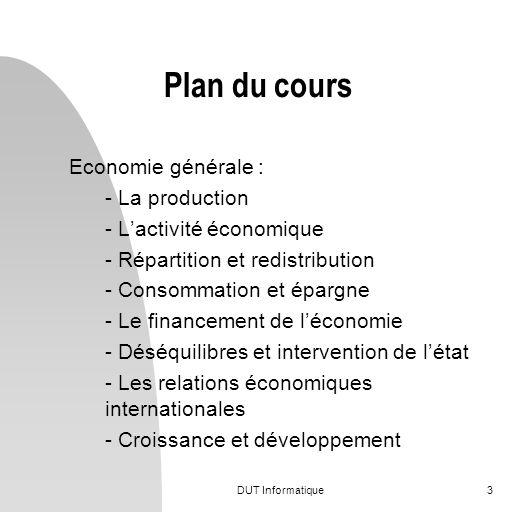 Plan du cours Economie générale : - La production