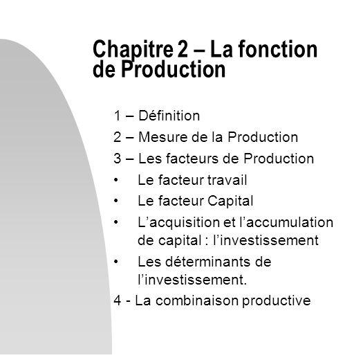 Chapitre 2 – La fonction de Production