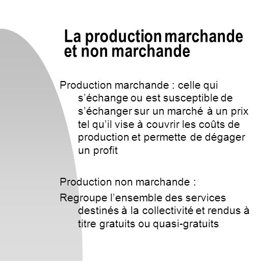 La production marchande et non marchande