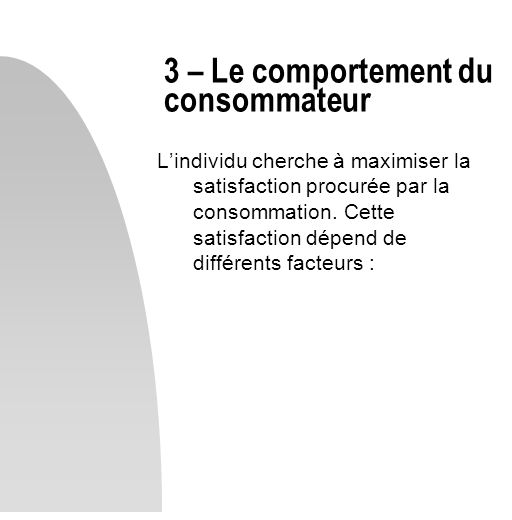 3 – Le comportement du consommateur