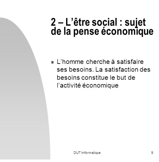 2 – L'être social : sujet de la pense économique