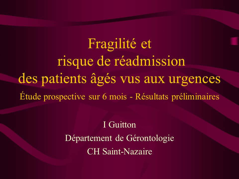 I Guitton Département de Gérontologie CH Saint-Nazaire