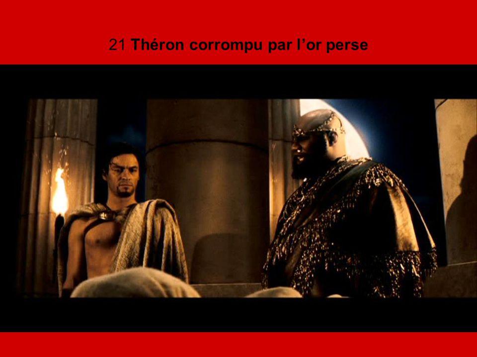 21 Théron corrompu par l'or perse