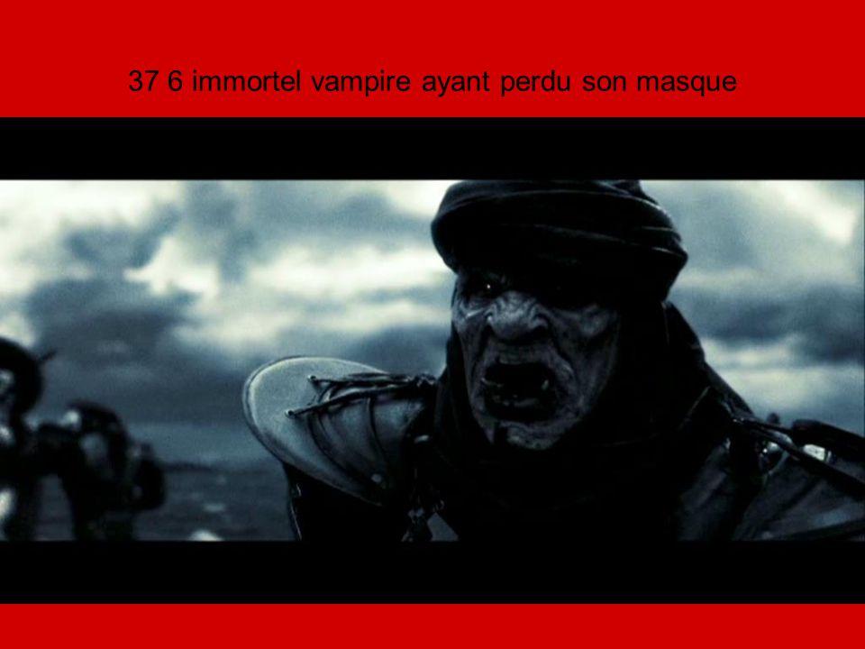 37 6 immortel vampire ayant perdu son masque