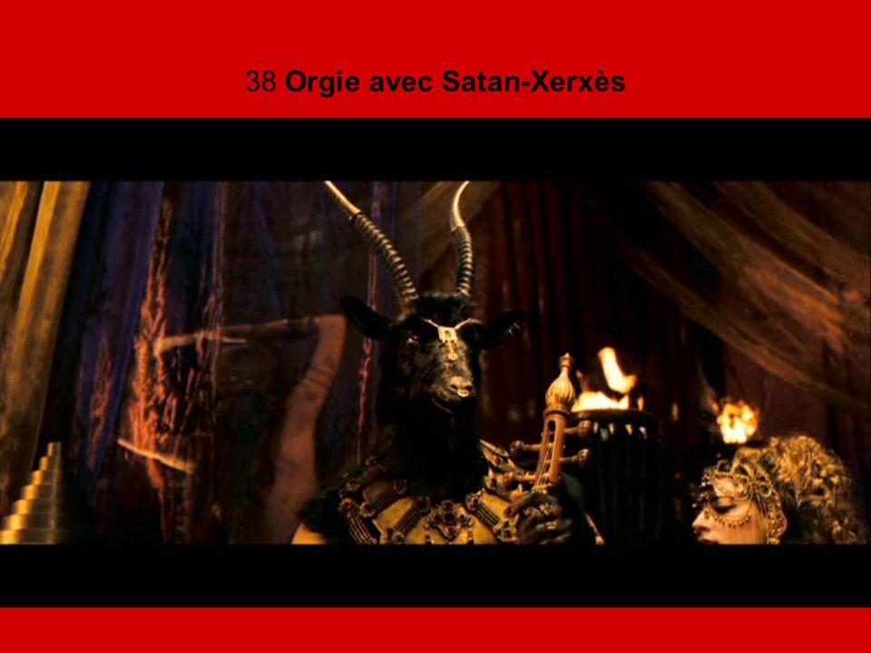 38 Orgie avec Satan-Xerxès