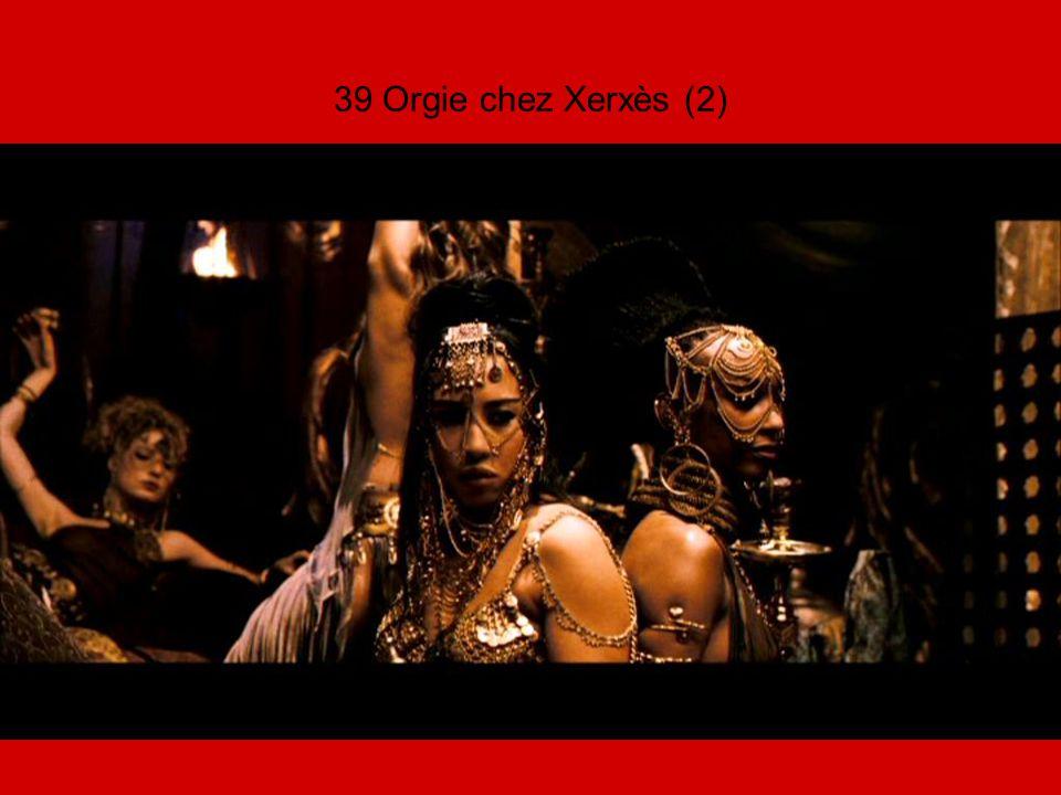 39 Orgie chez Xerxès (2)