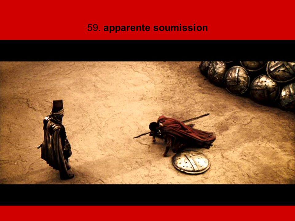 59. apparente soumission