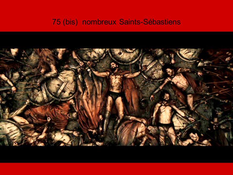 75 (bis) nombreux Saints-Sébastiens