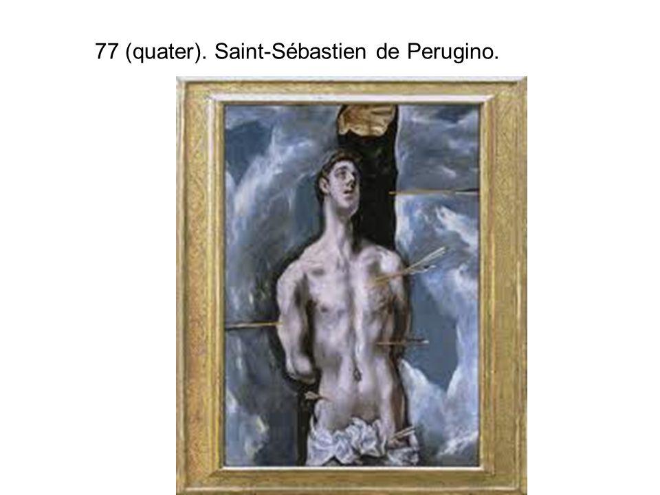 77 (quater). Saint-Sébastien de Perugino.