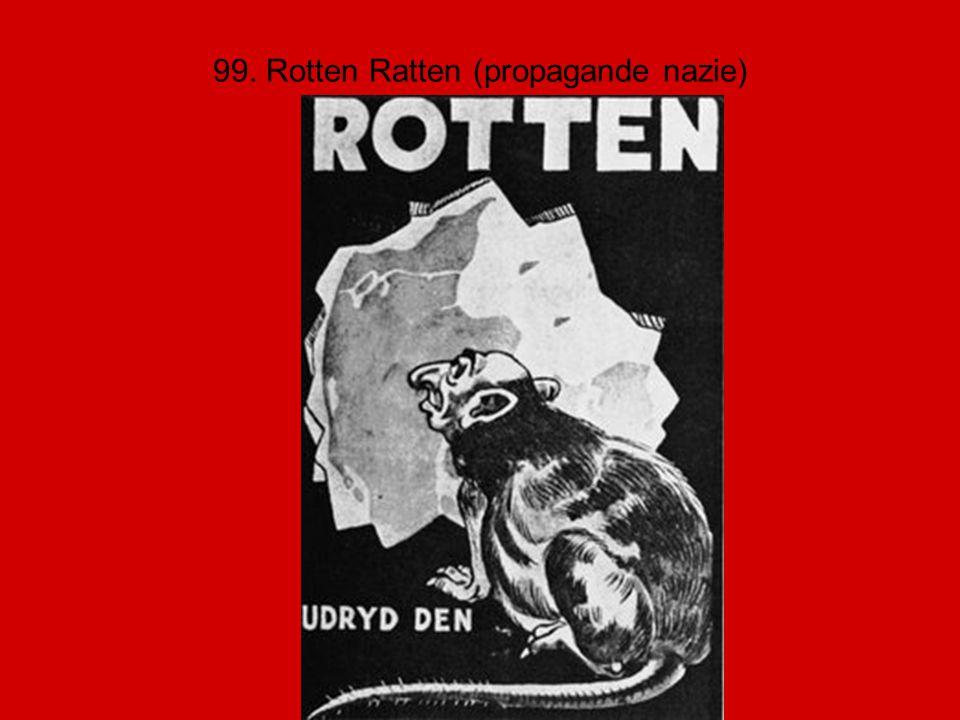 99. Rotten Ratten (propagande nazie)