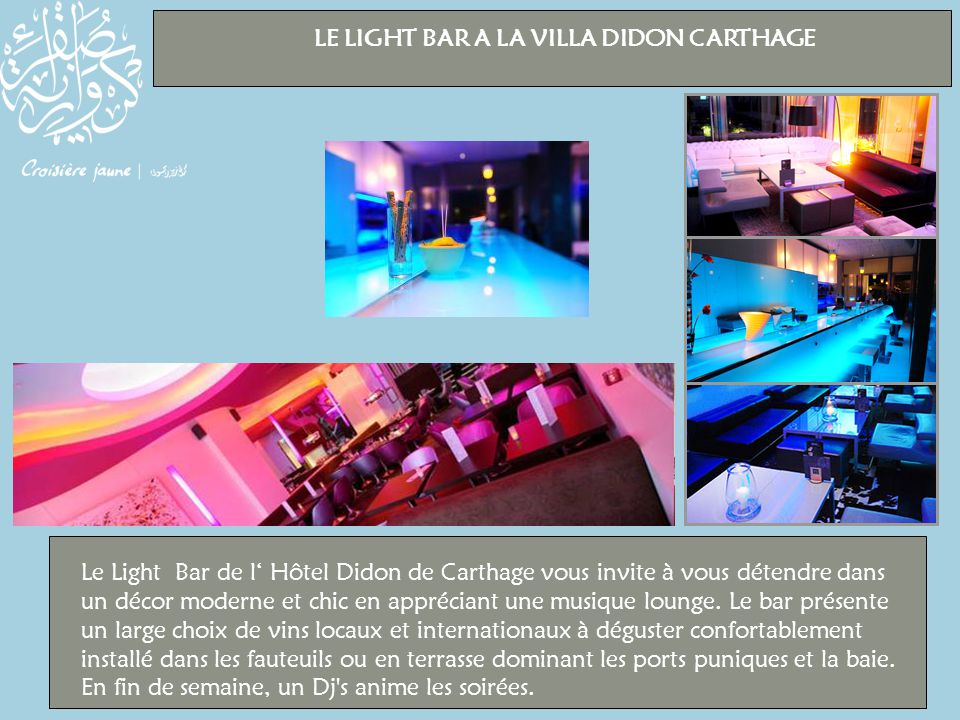 LE LIGHT BAR A LA VILLA DIDON CARTHAGE