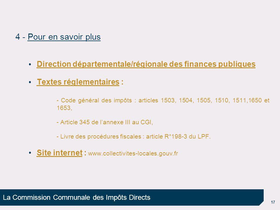 4 - Pour en savoir plus Direction départementale/régionale des finances publiques. Textes réglementaires :