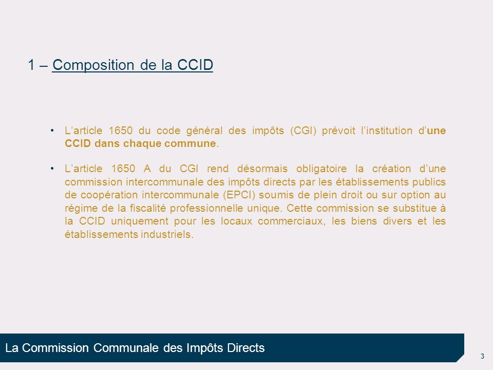 1 – Composition de la CCID