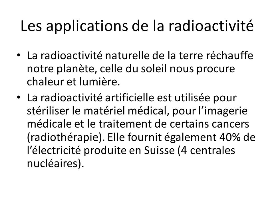 Les applications de la radioactivité