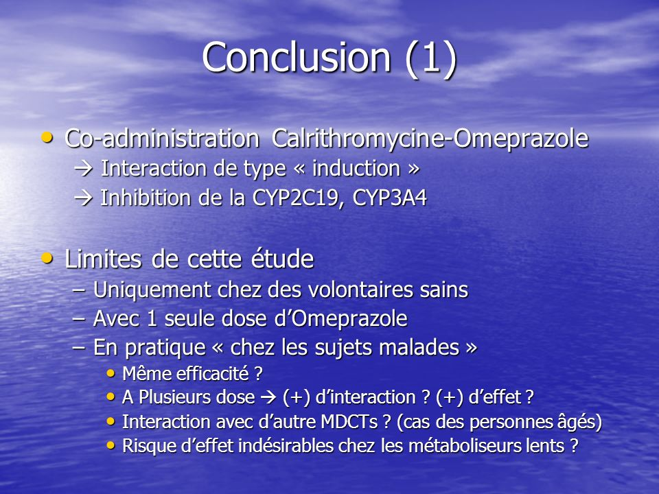Conclusion (1) Co-administration Calrithromycine-Omeprazole