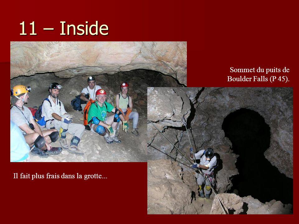 11 – Inside Sommet du puits de Boulder Falls (P 45).