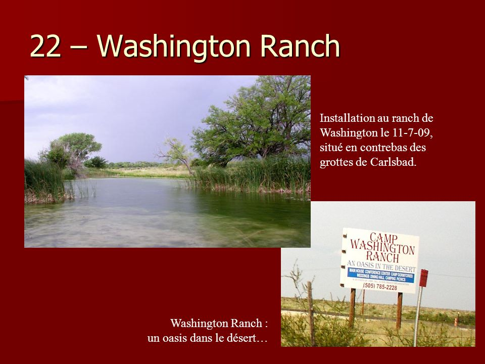 22 – Washington Ranch Installation au ranch de Washington le 11-7-09, situé en contrebas des grottes de Carlsbad.