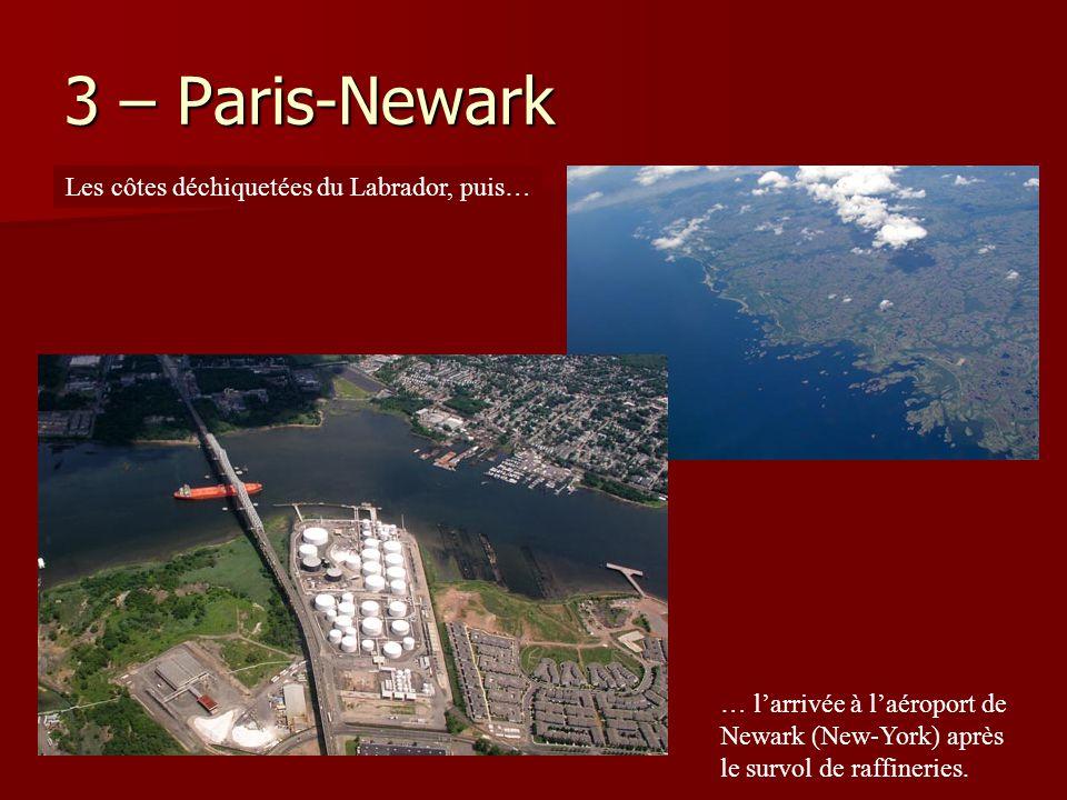 3 – Paris-Newark Les côtes déchiquetées du Labrador, puis…