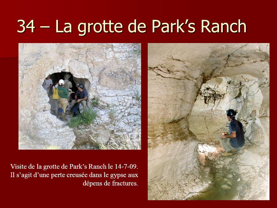 34 – La grotte de Park's Ranch