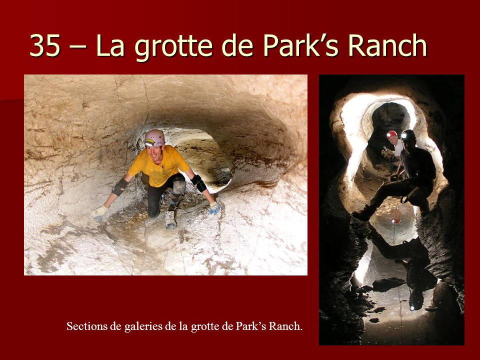 35 – La grotte de Park's Ranch